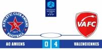 AC AMIENS / VALENCIENNES FC : 0-4