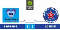 ROYE-NOYON / AC AMIENS : 1-1
