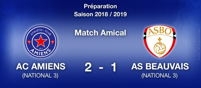 AMICAL : AC AMIENS / AS BEAUVAIS (2-1)