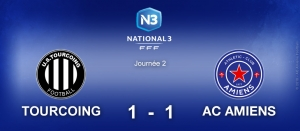 N3 : TOURCOING / AC AMIENS (1-1)