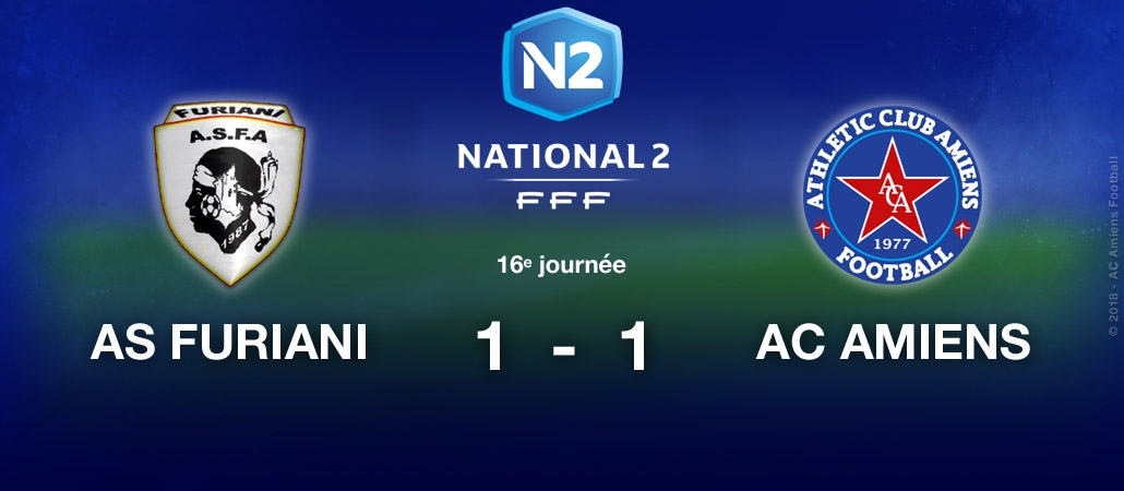 AS FURIANI / AC AMIENS : 1-1