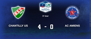 3e Tour Gambardella - US CHANTILLY / AC AMIENS : 4-0
