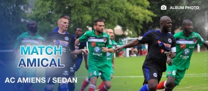 Match amical AC AMIENS / SEDAN : 1-2