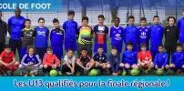 École de Foot - Les U13 qualifiés en finale régionale