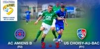 Finale Coupe LFHF : AC AMIENS B (R2) / US CHOISY-AU-BAC (R1) (2-3)