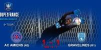 Coupe de France : AC AMIENS / GRAVELINES (1-1 TaB 6-7)