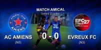 Amical : AC AMIENS / ÉVREUX (0-0)