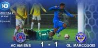N3 : AC AMIENS / OL MARCQUOIS (1-1)